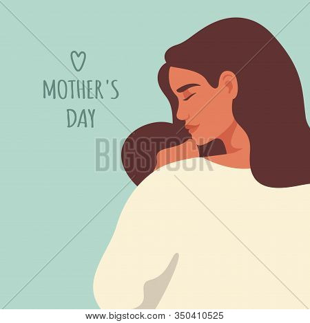 Mother`s Day Greeting Card. Back View Of Mother Holding Baby Son In Her Arms. Festive Vector Templat