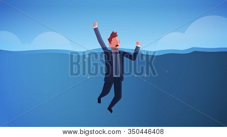 Drowning Businessman Raising His Hands Out Of Water Insolvency Failure Crisis Bankruptcy Concept Sin