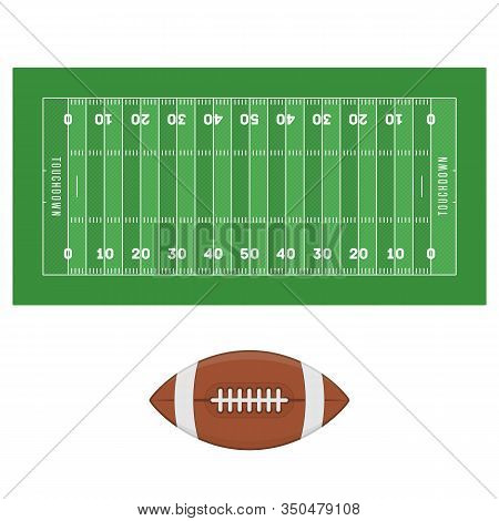 American Football Ball And Field Isolated N White Background. Soccer Field In Top View. Textured Gra