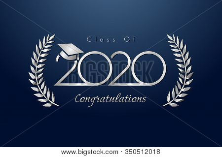 Class Of 2020 Year Graduation Banner, Awards Concept. Shining Metal Sign, Happy Holiday Invitation C