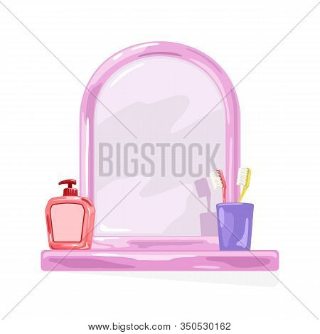 Pink Frame Mirror With Shelf Where Are Violet Glass, Yellow And Red Toothbrushes, Bottle With Pump.