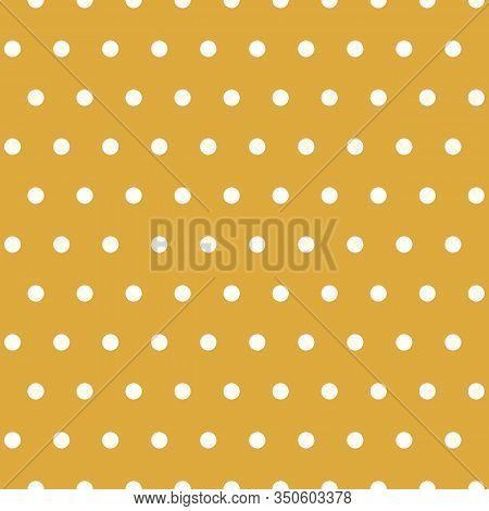 Dot Pattern In Ochre And White. Polka Dot Vector Seamless Repeat Background Design.