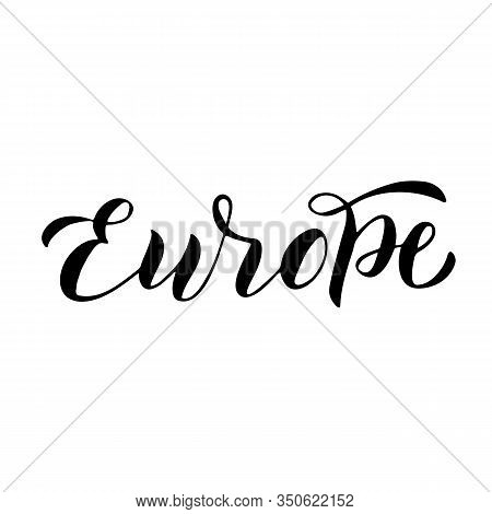 Europe Tour Typography Lettering Text. Travel Agency Font Logo. Banner Icon For Europe Trips. Vector