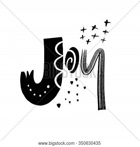 Joy Word Lettering. Black Ink. Vector Illustration. Isolated On White Background.