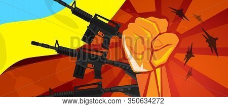 Ukraine War Propaganda Hand Fist Strike With Arm Weapon Plane And Flag. Vintage Red Symbol Of Aggres