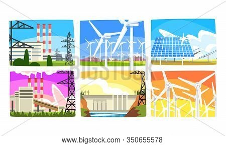 Traditional And Innovative Ecological Energy Generation Power Stations Collection, Wind Power Statio