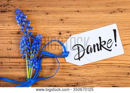 Blue Hyacinth Flower, Label, Calligraphy Danke Means Thank You