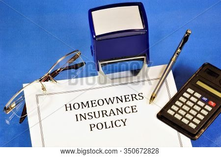 Homeowners Insurance Policy - A Form Of Property Insurance That Covers Losses And Damage To Property