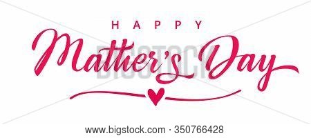 Happy Mothers Day Elegant Pink Lettering Banner. Calligraphy Vector Text And Heart In Line Backgroun