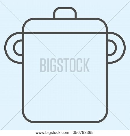 Pot Thin Line Icon. Saucepan For Brewing Food. Home-style Kitchen Vector Design Concept, Outline Sty