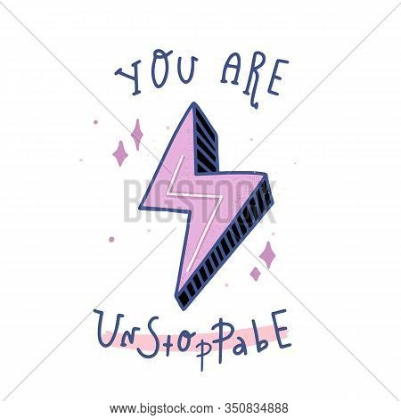 Trendy Unstoppable Quote, Great Design For T-shirt Design, Poster. Success Concept. Vector Illustrat