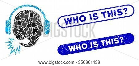 Mosaic Operator Message And Distressed Stamp Seals With Who Is This Question Phrase. Mosaic Vector O