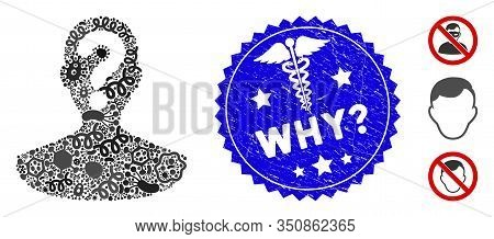 Viral Collage Unknown Person Icon And Rounded Rubber Stamp Seal With Why Question Phrase And Caduceu
