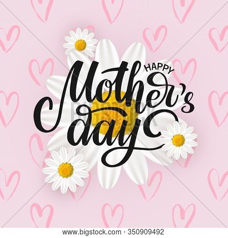 Vector Card, Poster Happy Mothers Day With White Spring Flowers And Hearts On Pink Background. Hand