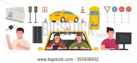 Driving School Set Illustration. Training Car, Road Safety Signs, Drivers License, Takes An Exam. Is