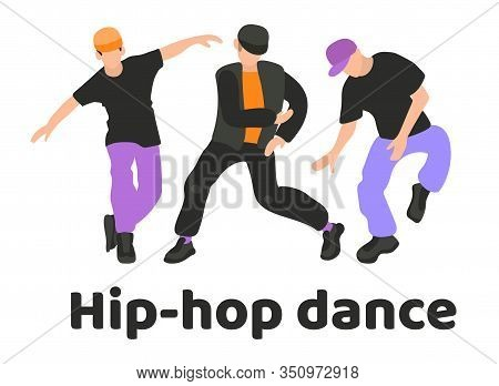 A Collection Of Three Men Dancing Hip Hop S. Youth Dance Of Modern Teenagers. Hip-hop Dance, Poster