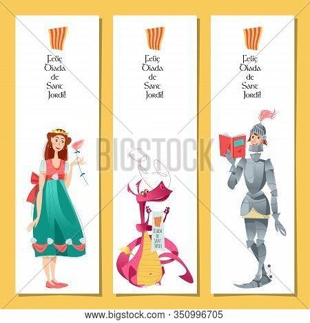 Set Of Bookmarks With Princess, Knight And Dragon. Diada De Sant Jordi (the Saint George S Day). Dia