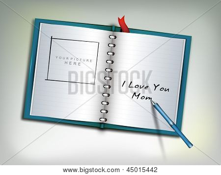 Happy Mothers Day concept with a open notebook having text I Love You Mom.