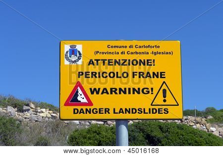 Sign giving warning of landslides