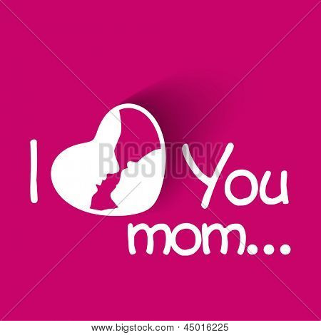 Happy Mothers Day concept with text I Love You on pink background.