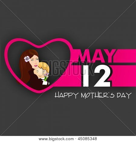 Happy Mothers Day background with text May 12 and illustration of a beautiful young mother with her child.