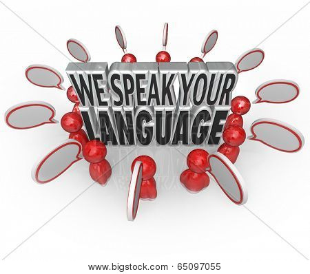 We Speak Your Language customers talking speech understanding communication