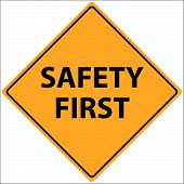 Vector illustration of a Safety First sign poster