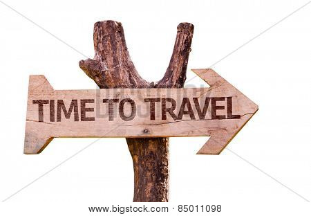 Time to Travel wooden sign isolated on white background