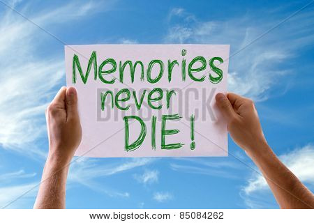 Memories Never Die card with sky background poster