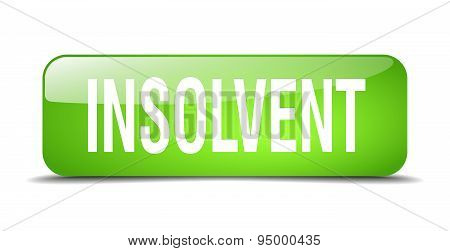 Insolvent Green Square 3D Realistic Isolated Web Button