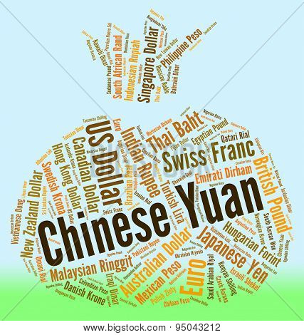 Chinese Yuan Indicates Foreign Exchange And Broker