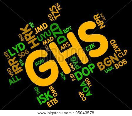 Ghs Currency Indicates Forex Trading And Coinage
