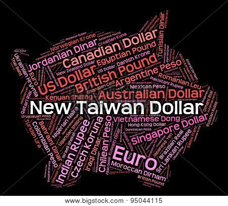 New Taiwan Dollar Showing Exchange Rate And Banknotes poster
