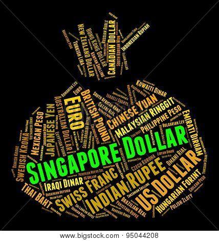 Singapore Dollar Shows Singaporean Dollars And Banknote