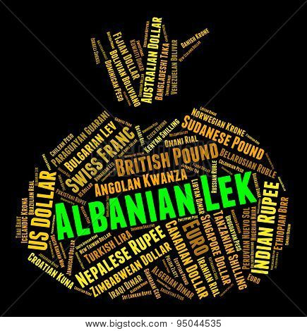 Albanian Lek Represents Foreign Currency And Currencies