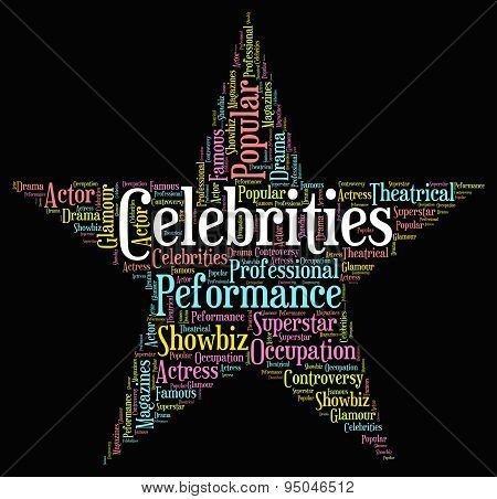 Celebrities Star Shows Text Celebrity And Renowned