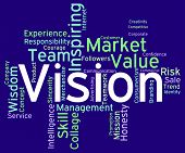 Vision Word Representing Goals Plan And Objective poster