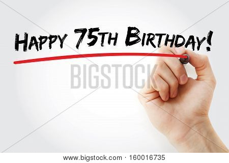 Hand Writing Happy 75Th Birthday With Marker