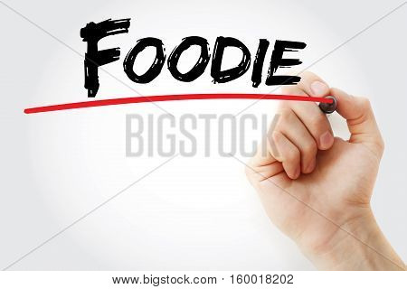 Hand Writing Foodie With Marker