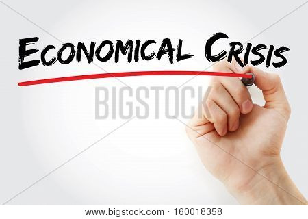 Hand Writing Economical Crisis With Marker