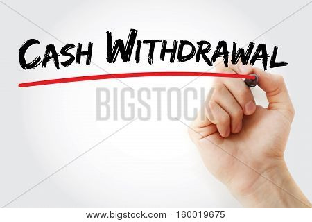 Hand Writing Cash Withdrawal With Marker