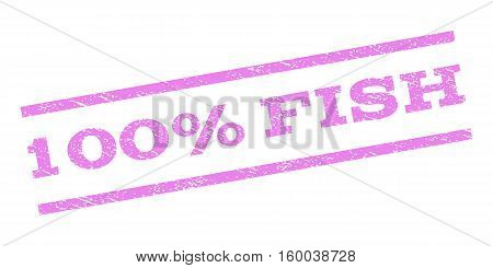 100 Percent Fish watermark stamp. Text tag between parallel lines with grunge design style. Rubber seal stamp with dust texture. Vector violet color ink imprint on a white background.