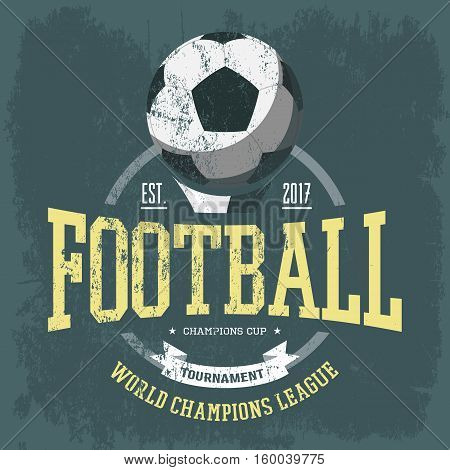 Soccer logo or football team emblem for t-shirt. Football world championship banner, professional soccer tournament logo. Soccer sportswear or football team branding, sport club or center advertising