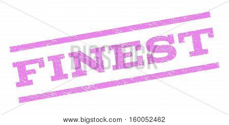 Finest watermark stamp. Text caption between parallel lines with grunge design style. Rubber seal stamp with unclean texture. Vector violet color ink imprint on a white background.