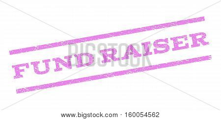 Fund Raiser watermark stamp. Text caption between parallel lines with grunge design style. Rubber seal stamp with unclean texture. Vector violet color ink imprint on a white background.