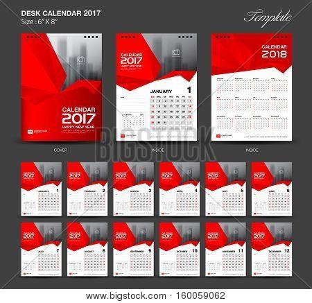 Set Red Desk Calendar 2017 year size 6 x 8 inch template, Set of 12 Months, Week Starts Monday, flyer design