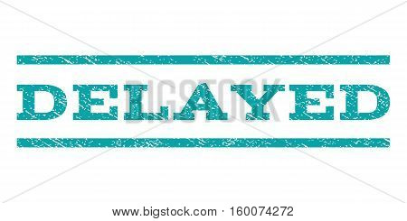 Delayed watermark stamp. Text caption between horizontal parallel lines with grunge design style. Rubber seal cyan stamp with unclean texture. Vector ink imprint on a white background.