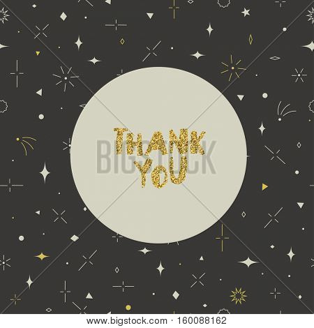 Thank you card. Geometric seamless pattern. Gold, gray and beige colors. Stars, squares, circles, triangles, rhombus and lines.