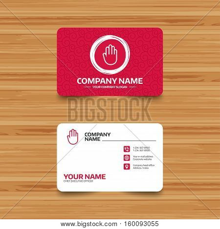 Business card template with texture. Hand sign icon. No Entry or stop symbol. Give me five. Phone, web and location icons. Visiting card  Vector