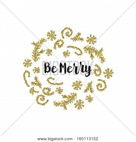 Christmas greeting card on white background with golden elements and text Be Merry